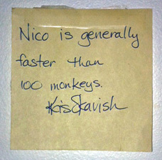 Nico is generally faster than 100 monkeys. - Kris Skavish