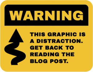 Warning - distraction
